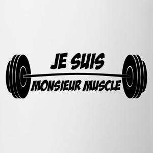 Blague Muscu - Je suis Monsieur Muscle - Tasse