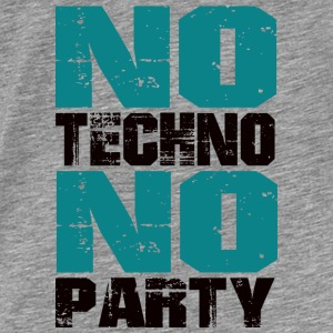 no Techno no Party - Männer Premium T-Shirt
