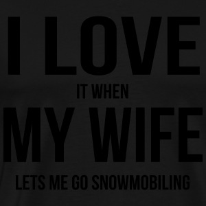 I LOVE MY WIFE (IF SHE LETS ME SNOWBOARDING)  Aprons - Men's Premium T-Shirt