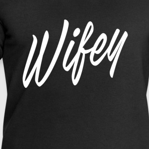 Wifey T-Shirts - Men's Sweatshirt by Stanley & Stella