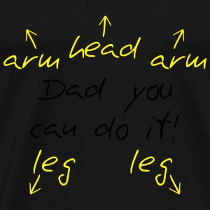 You can do it Dad Baby-bodyer - Herre premium T-shirt