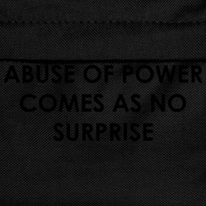 Abuse of power comes as no surprise T-shirts - Ryggsäck för barn