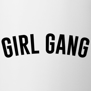 Girl Gang T-Shirts - Tasse