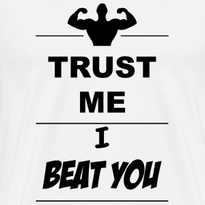 Trust me I beat you 1c  Aprons - Men's Premium T-Shirt