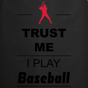 Trust me I play Baseball 2c Long Sleeve Shirts - Cooking Apron