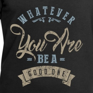 Whatever. Inspirational Art - Men's Sweatshirt by Stanley & Stella