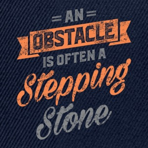 An Obstacle. Inspirational Art - Snapback Cap