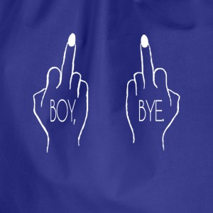 Boy, Bye. T-Shirts - Drawstring Bag