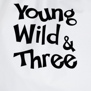 Young Wild & Three T-Shirts - Drawstring Bag