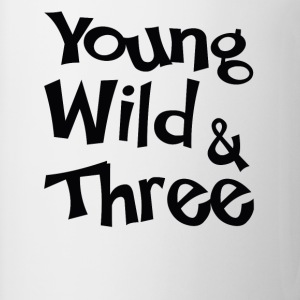 Young Wild & Three T-Shirts - Mug