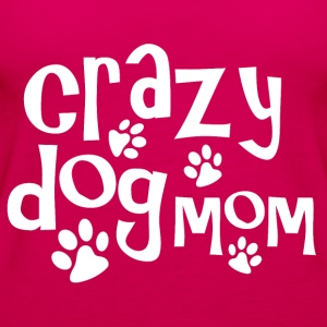 Crazy dog mom - Women's Premium Tank Top
