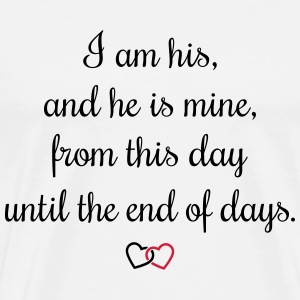 Romantic oath I am his Tasker & rygsække - Herre premium T-shirt