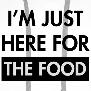 I'm just here for the food T-Shirts - Men's Premium Hoodie