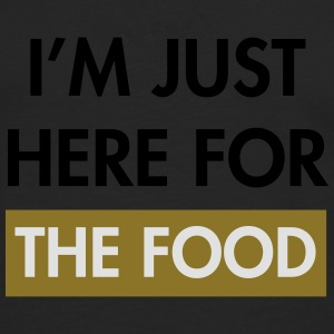 I'm just here for the food T-Shirts - Men's Premium Longsleeve Shirt