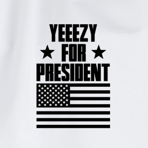 YEEZY FOR PRESIDENT T-Shirts - Turnbeutel