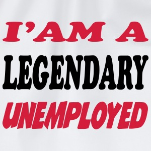 I'am a legendary unemployed T-Shirts - Drawstring Bag