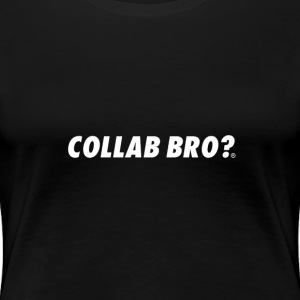 COLLAB BRO? ORIGINALS WHITE EDITION - Maglietta Premium da donna