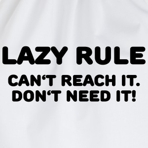 Lazy rule T-Shirts - Drawstring Bag