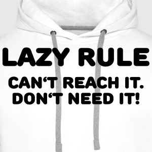 Lazy rule T-Shirts - Men's Premium Hoodie