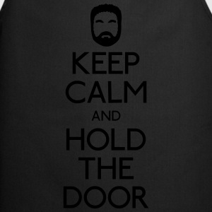 Keep Calm hold the door Pullover & Hoodies - Kochschürze