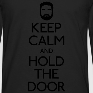Keep Calm hold the door Pullover & Hoodies - Männer Premium Langarmshirt