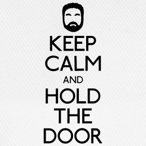 Keep Calm hold the door T-Shirts - Baseballkappe
