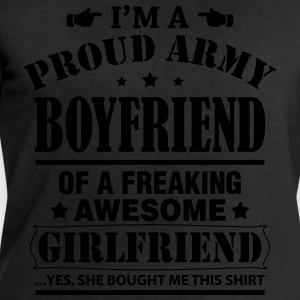 Proud Army Boyfriend Of a Freaking Awesome.... T-Shirts - Men's Sweatshirt by Stanley & Stella