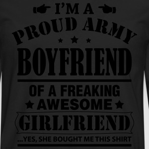 Proud Army Boyfriend Of a Freaking Awesome.... T-Shirts - Men's Premium Longsleeve Shirt