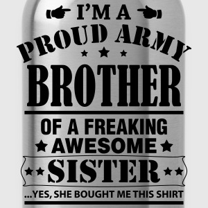 Proud Army Brother... T-Shirts - Water Bottle