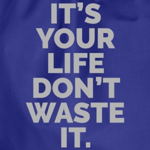 YOUR LIFE T-Shirts - Drawstring Bag