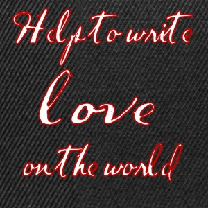 Help to write love on the world - Snapback Cap