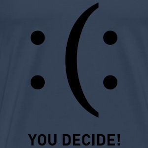 You Decide Smiley emoticons traurig lachend Tops - Männer Premium T-Shirt