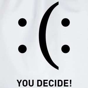 You Decide Smiley emoticons traurig lachend Langarmshirts - Turnbeutel