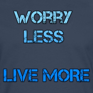 worry less live mroe Sports wear - Men's Premium Longsleeve Shirt
