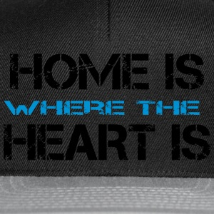 Home is where heart is Sweat-shirts - Casquette snapback