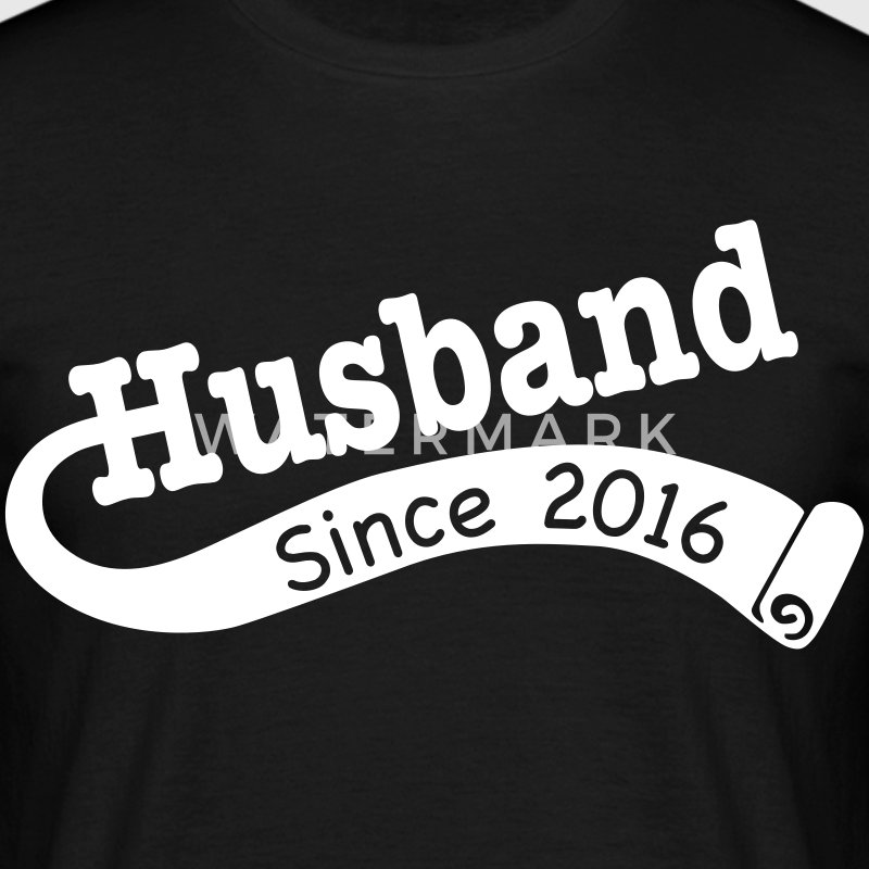 Husband Since 2016 T-Shirts - Men's T-Shirt