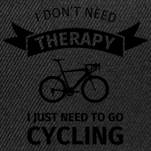 I don't neet therapy I just need to go cycling Tazas y accesorios - Gorra Snapback