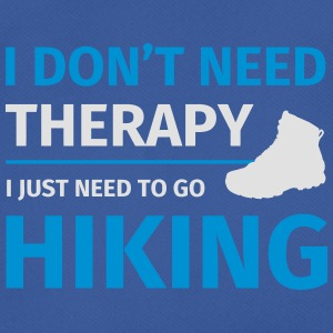I don't need therapy I just need to go hiking Mokken & toebehoor - mannen T-shirt ademend