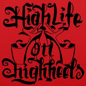High Life On HighHeels Langarmshirts - Stoffbeutel