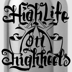 High Life On HighHeels Langarmshirts - Trinkflasche