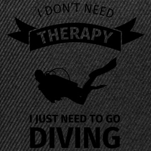 I don't neet therapy I just need to go diving Bouteilles et Tasses - Casquette snapback