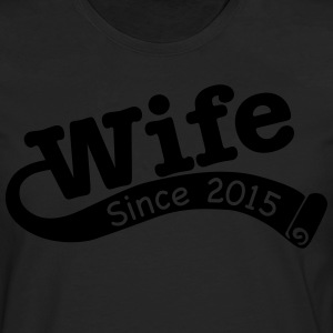Wife Since 2015 T-Shirts - Men's Premium Longsleeve Shirt