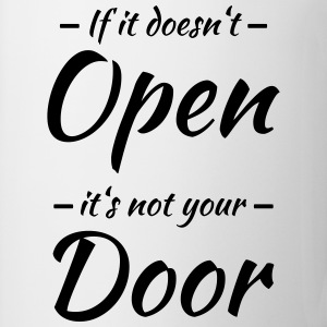 If it doesn't open, it's not your door Skjorter med lange armer - Kopp