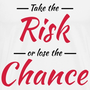 Take the risk or lose the chance Langarmshirts - Männer Premium T-Shirt