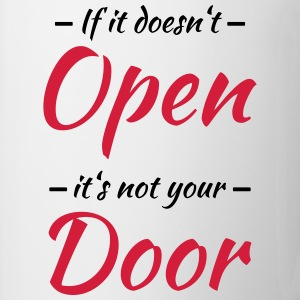 If it doesn't open, it's not your door T-skjorter - Kopp