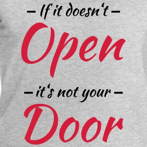 If it doesn't open, it's not your door Tee shirts - Sweat-shirt Homme Stanley & Stella