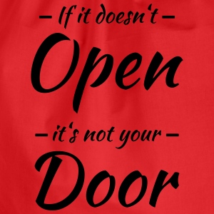 If it doesn't open, it's not your door T-shirts - Gymtas