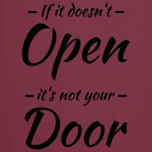 If it doesn't open, it's not your door T-shirts - Förkläde