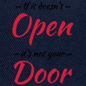 If it doesn't open, it's not your door Sportkläder - Snapbackkeps