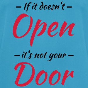 If it doesn't open, it's not your door Sportkleding - mannen T-shirt ademend